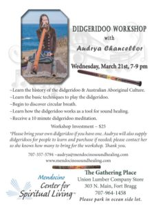 Didgeridoo Workshop, Sound Healing, Sound Meditation, Didgeridoo Meditation, Circular Breath, Center for Spiritual Living, Fort Bragg